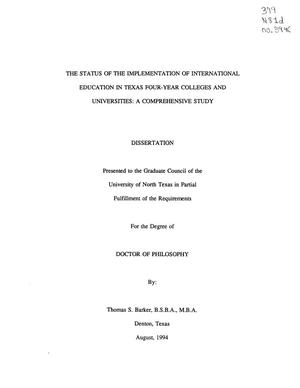 Primary view of object titled 'The Status of the Implementation of International Education in Texas Four-Year Colleges and Universities: a Comprehensive Study'.