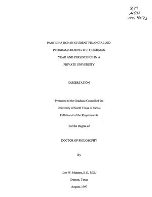 Primary view of object titled 'Participation in Student Financial Aid Programs during the Freshman Year and Persistence in a Private University'.