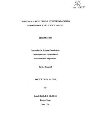 Primary view of object titled 'The Historical Development of the Texas Academy of Mathematics and Science 1987-1992'.