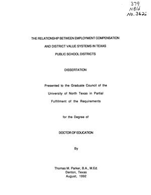 Primary view of object titled 'The Relationship between Employment Compensation and District Value Systems in Texas Public School Districts'.
