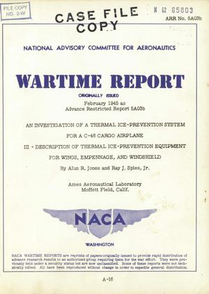 Primary view of object titled 'An investigation of a thermal ice-prevention system for a C-46 cargo airplane III: description of thermal ice-prevention equipment for wings, empennage, and windshield'.
