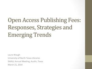 Primary view of object titled 'Open Access Publishing Fees: Responses, Strategies and Emerging Trends'.