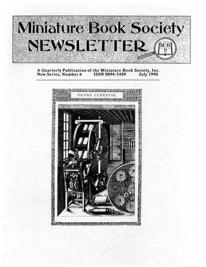 Primary view of object titled 'Miniature Book Society Newsletter 1990 July'.