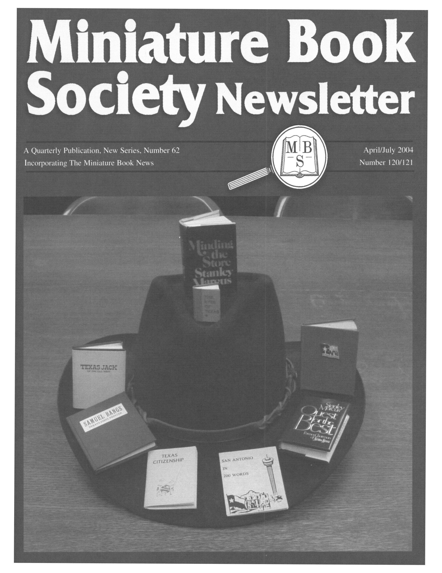Miniature Book Society Newsletter 2004 April/July                                                                                                      Front Cover