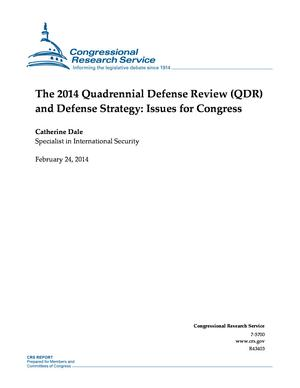 The 2014 Quadrennial Defense Review (QDR) and Defense Strategy: Issues for Congress
