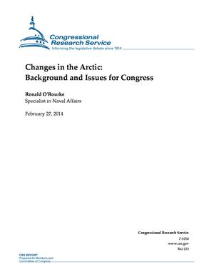 Changes in the Arctic: Background and Issues for Congress