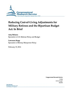 Reducing Cost-of-Living Adjustments for Military Retirees and the Bipartisan Budget Act: In Brief