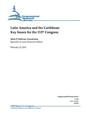 Latin America and the Caribbean: Key Issues for the 113th Congress