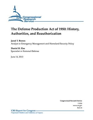 The Defense Production Act of 1950: History, Authorities, and Reauthorization