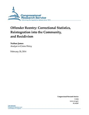 Offender Reentry: Correctional Statistics, Reintegration into the Community, and Recidivism