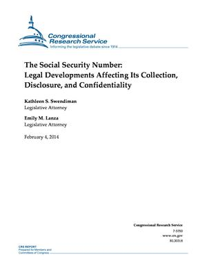 The Social Security Number: Legal Developments Affecting Its Collection, Disclosure, and Confidentiality