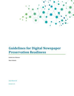 Guidelines for Digital Newspaper Preservation Readiness