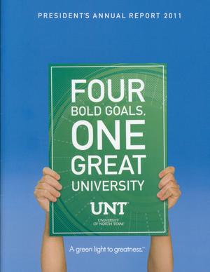 Primary view of object titled 'University of North Texas President's Annual Report, 2011'.