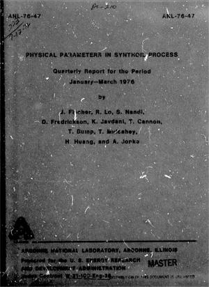 Primary view of object titled 'Physical Parameters in Synthoil Process, Quarterly Report: January-March 1976'.