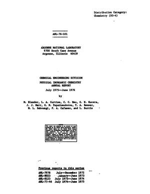 Primary view of object titled 'Chemical Engineering Division Physical Inorganic Chemistry Annual Report: July 1975-June 1976'.