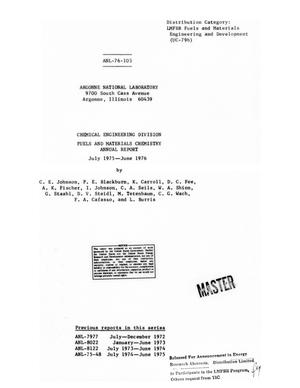 Primary view of object titled 'Chemical Engineering Division Fuels and Materials Chemistry Annual Report: July 1975-June 1976'.