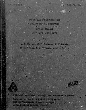 Primary view of object titled 'Physical Research on Liquid-Metal Systems Annual Report: July 1975-June 1976'.