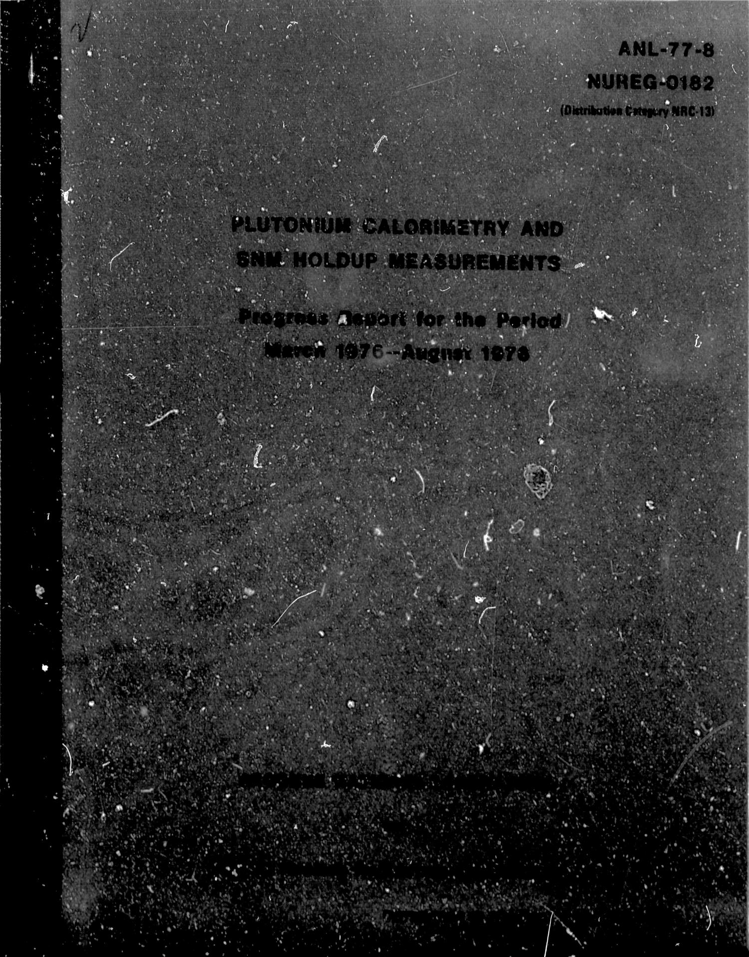Plutonium Calorimetry and SNM Holdup Measurements, Progress Report: March 1976-August 1976                                                                                                      Front Cover