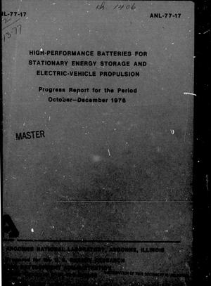 Primary view of object titled 'High-Performance Batteries for Off-Peak Energy Storage and Electric-Vehicle Propulsion, Progress Report: October-December 1976'.