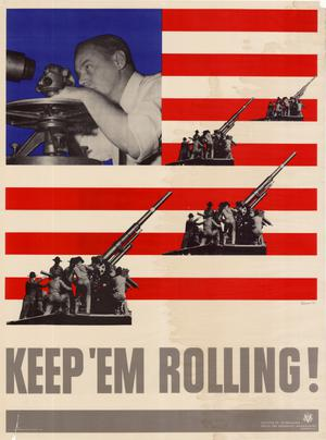 Primary view of object titled 'Keep 'em rolling! [guns]'.