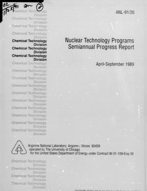 Primary view of object titled 'Nuclear Technology Programs Semiannual Progress Report: April-September 1989'.