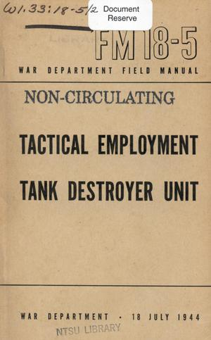 Primary view of object titled 'Tactical employment : tank destroyer unit.'.