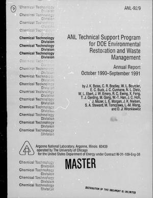 Primary view of object titled 'ANL Technical Support Program for DOE Environmental Restoration and Waste Management Annual Report October 1990 - September 1991'.