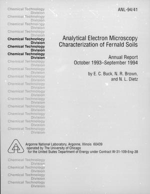 Primary view of object titled 'Analytical Electron Microscopy Characterization of Fernald soils. Annual Report, October 1993 - September 1994'.