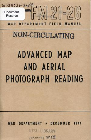 Primary view of object titled 'Advanced map and aerial photograph reading.'.