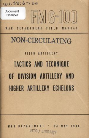 Primary view of object titled 'Tactics and technique of division artillery and higher artillery echelons.'.