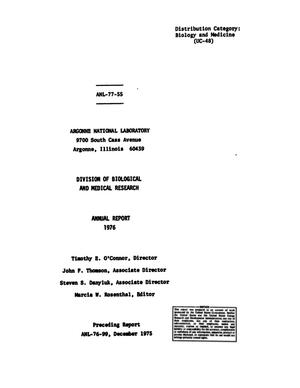 Primary view of object titled 'Argonne National Laboratory Division of Biological and Medical Research, Annual Report: 1976'.