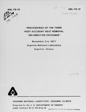 Primary view of object titled 'Proceedings of the Third Post-Accident Heat Removal Information Exchange November 2-4, 1977, Argonne National Laboratory, Argonne, Illinois'.