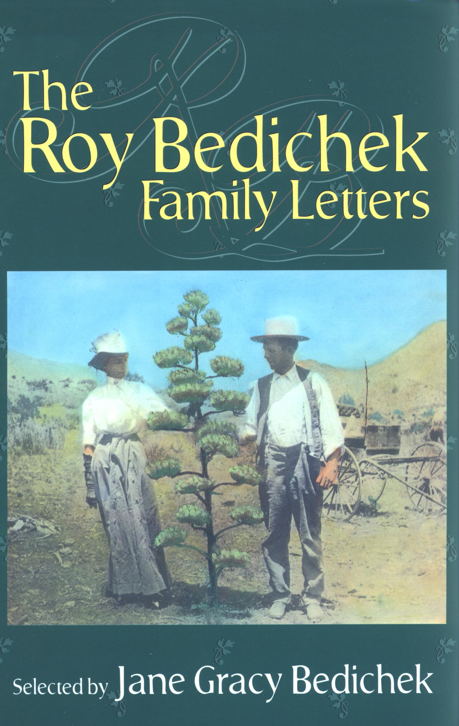 The Roy Bedichek Family Letters                                                                                                      Front Cover