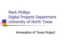 Primary view of object titled 'Annexation of Texas Project'.