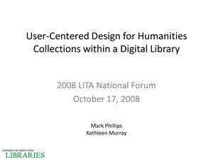 Primary view of object titled 'User-Centered Design for Humanities Collections within a Digital Library'.