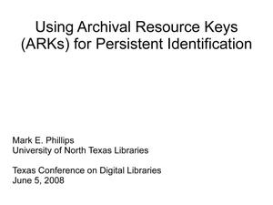 Primary view of object titled 'Using Archival Resource Keys (ARKs) for Persistent Identification'.