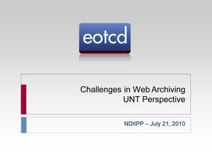 Primary view of object titled 'Challenges in Web Archiving UNT Perspective'.