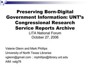 Preserving Born-Digital Government Information: UNT's Congressional Research Service Reports Archive
