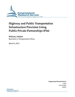 Highway and Public Transportation Infrastructure Provision Using Public-Private Partnerships (P3s)