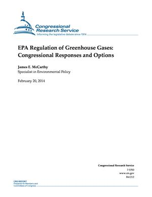 EPA Regulation of Greenhouse Gases: Congressional Responses and Options