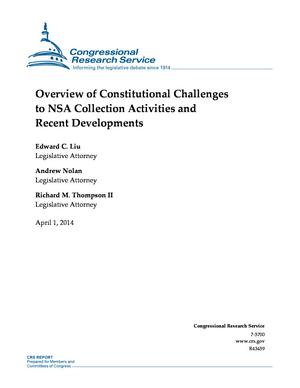 Overview of Constitutional Challenges to NSA Collection Activities and Recent Developments