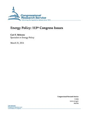 Energy Policy: 113th Congress Issues