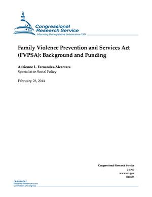 Family Violence Prevention and Services Act (FVPSA): Background and Funding