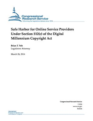 Primary view of Safe Harbor for Online Service Providers Under Section 512(c) of the Digital Millennium Copyright Act