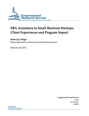 SBA Assistance to Small Business Startups: Client Experiences and Program Impact