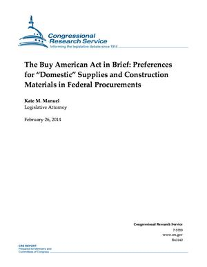 "The Buy American Act in Brief: Preferences for ""Domestic"" Supplies and Construction Materials in Federal Procurements"