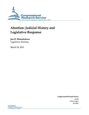 Abortion: Judicial History and Legislative Response