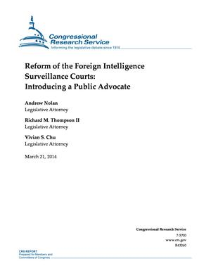 Reform of the Foreign Intelligence Surveillance Courts: Introducing a Public Advocate