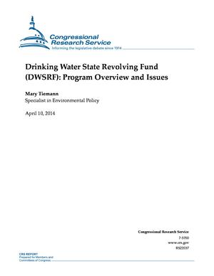 Drinking Water State Revolving Fund (DWSRF): Program Overview and Issues