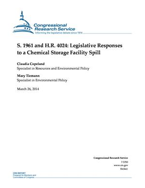 S. 1961 and H.R. 4024: Legislative Responses to a Chemical Storage Facility Spill